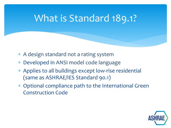 What is Standard 189.1?