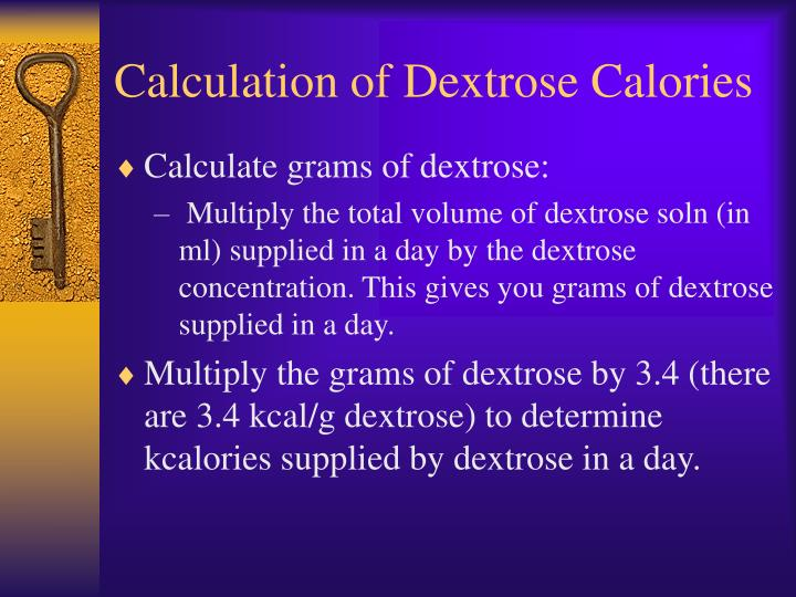 Calculation of Dextrose Calories