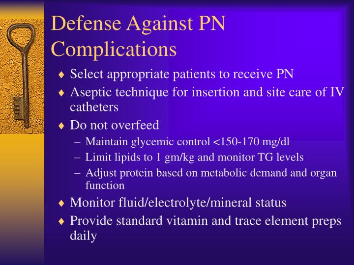 Defense Against PN Complications