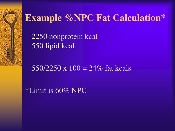 Example %NPC Fat Calculation*