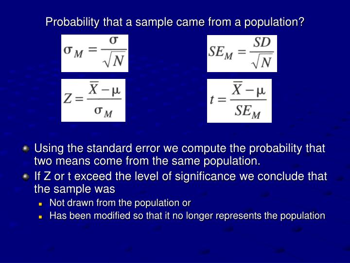 Probability that a sample came from a population?