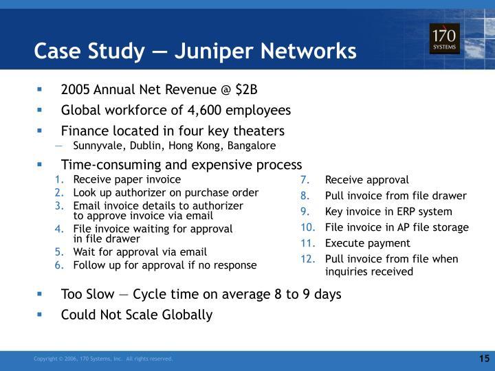 Case Study — Juniper Networks