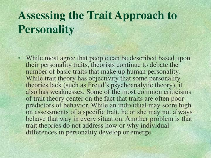 critical evaluation of trait theory and personal construct theory Personality is a pattern of relatively permanent traits and unique characteristics that gives both consistency and individuality to a person's behavior (feist & feist, 2008) for centuries, philosophers, personality theorists and other thinkers have been trying to answer: what personalities are.