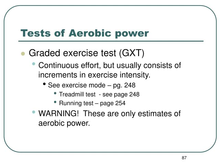 Tests of Aerobic power