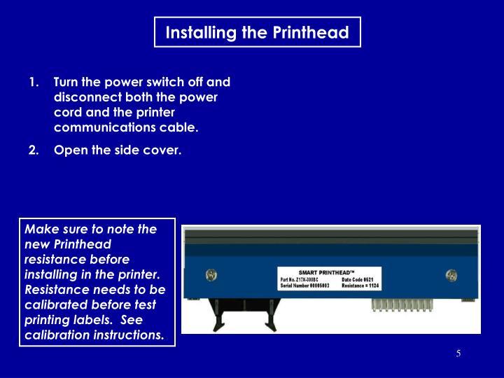 Installing the Printhead