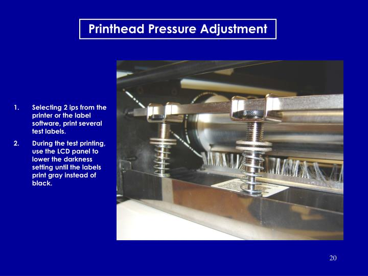 Printhead Pressure Adjustment