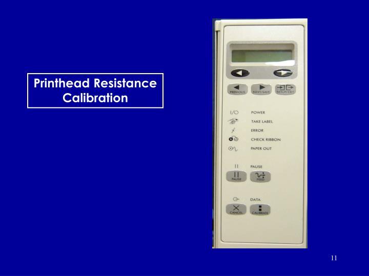 Printhead Resistance Calibration