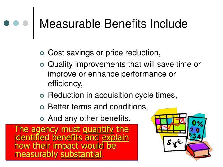 Measurable Benefits Include
