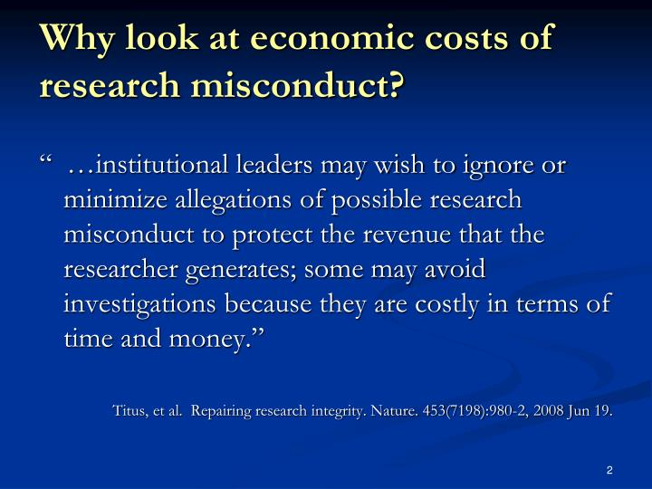 Why look at economic costs of research misconduct