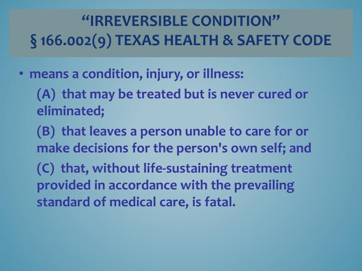 """Irreversible condition"""