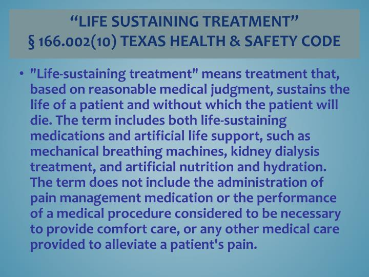 Life sustaining treatment 166 002 10 texas health safety code