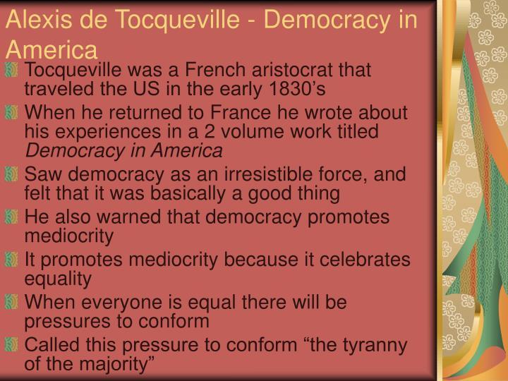 Alexis de Tocqueville - Democracy in America