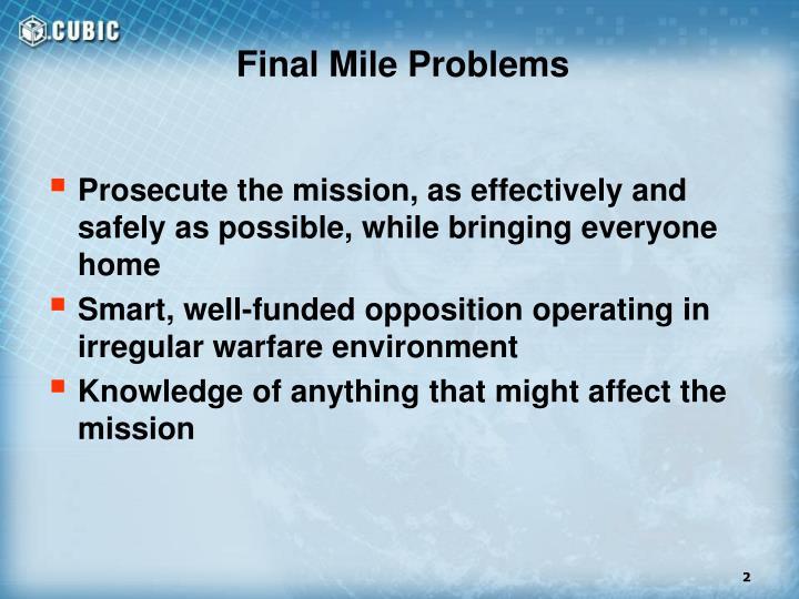 Final Mile Problems