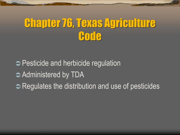 Chapter 76, Texas Agriculture Code
