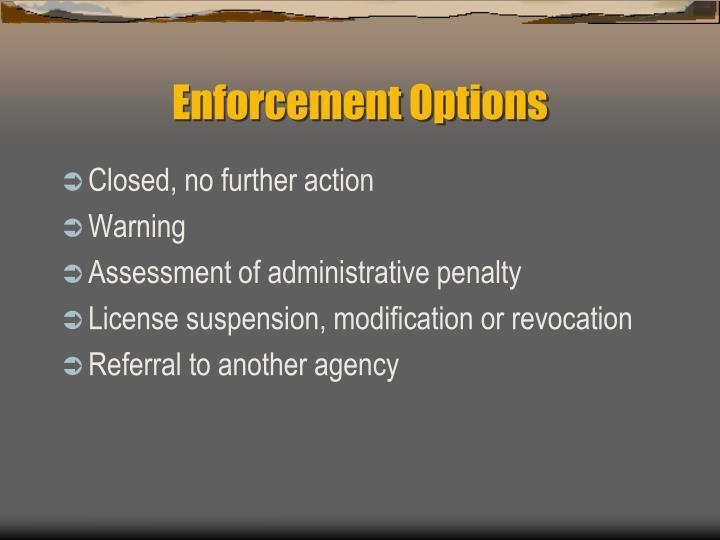 Enforcement Options