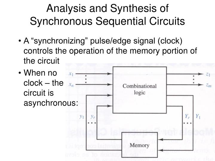 Analysis and Synthesis of Synchronous Sequential Circuits