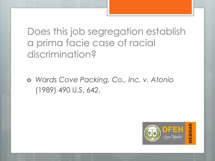 Does this job segregation establish a prima facie case of racial discrimination