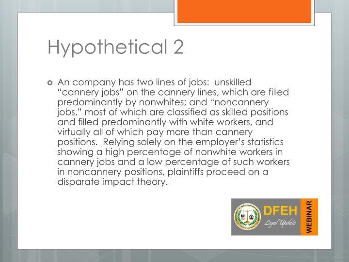 Hypothetical 2