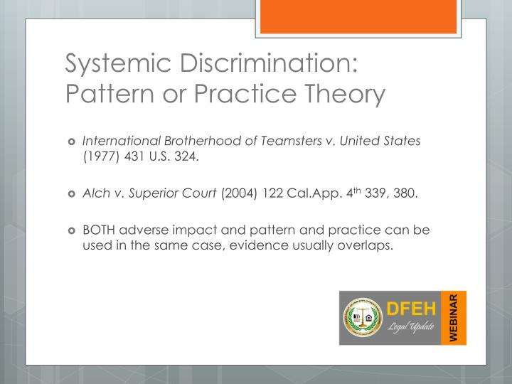 Systemic Discrimination:  Pattern or Practice Theory