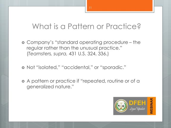 What is a Pattern or Practice?