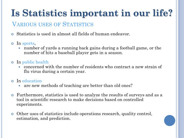 Various uses of statistics