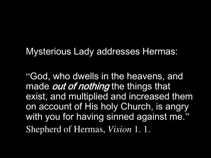 Mysterious Lady addresses Hermas: