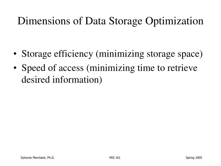 Dimensions of Data Storage Optimization