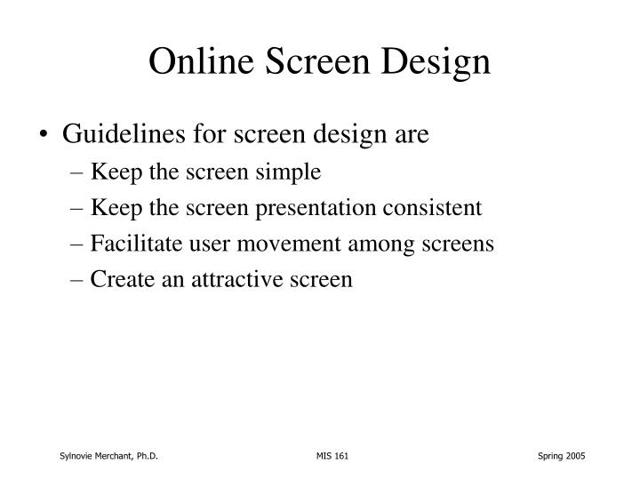 Online Screen Design