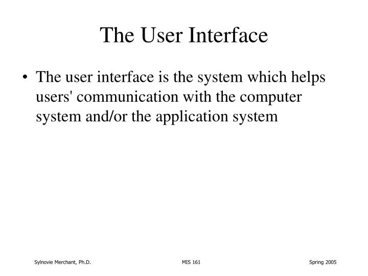 The User Interface