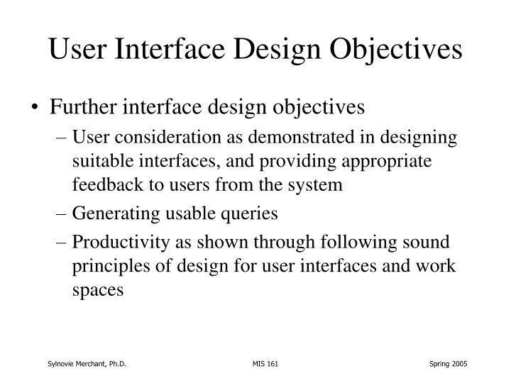 User Interface Design Objectives