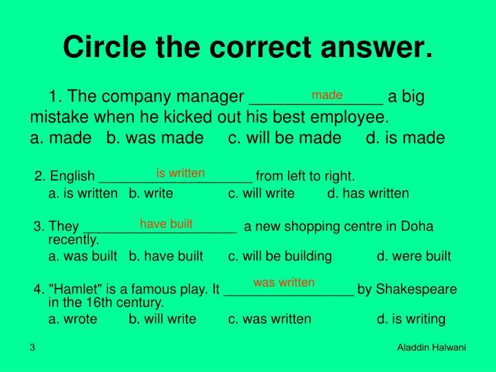 Circle the correct answer