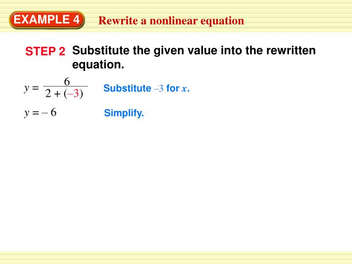 Substitute the given value into the rewritten equation.