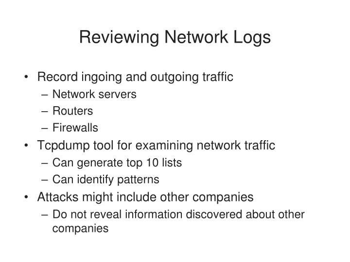 Reviewing Network Logs
