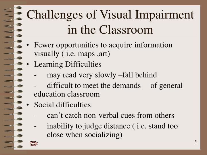 Challenges of Visual Impairment in the Classroom