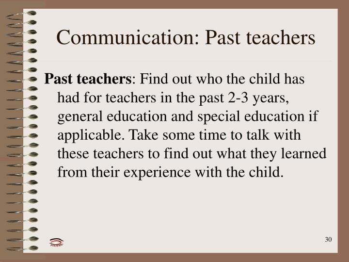 Communication: Past teachers