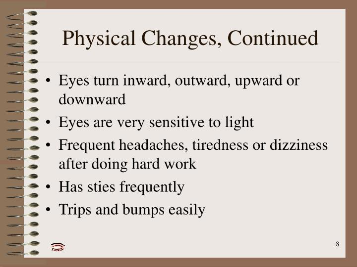 Physical Changes, Continued
