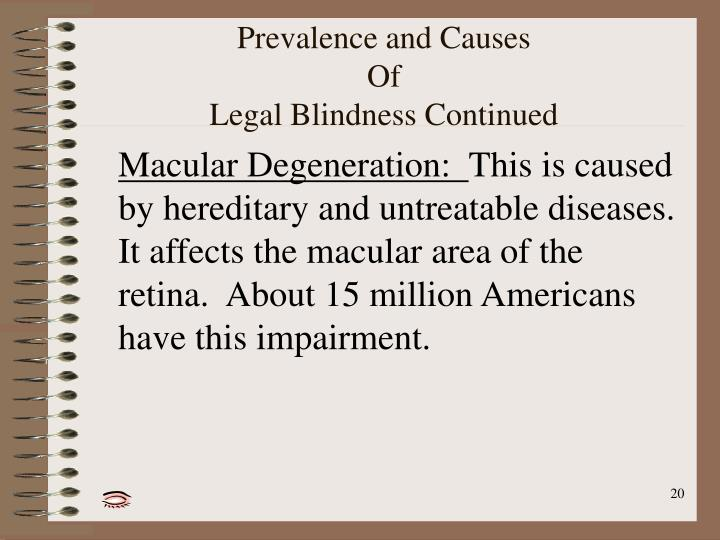 Prevalence and Causes