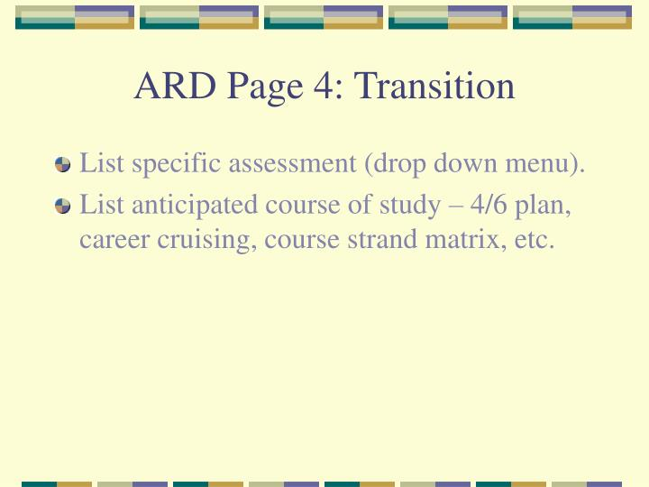 ARD Page 4: Transition