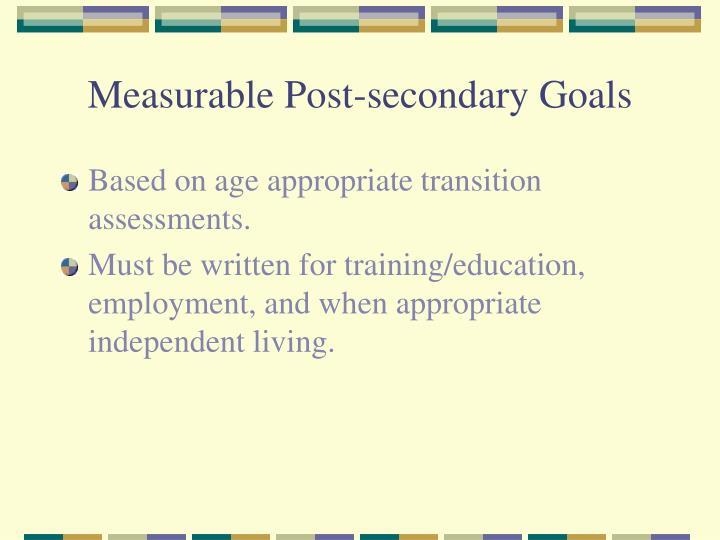 Measurable Post-secondary Goals