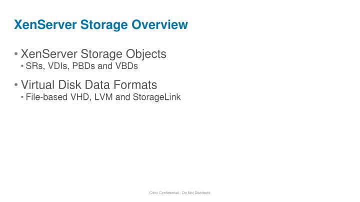 XenServer Storage Overview