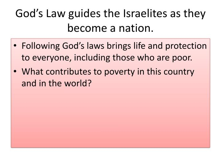 God's Law guides the Israelites as they become a nation.