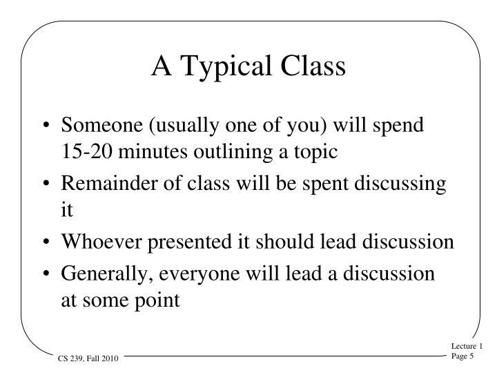 A Typical Class