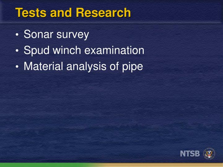 Tests and Research