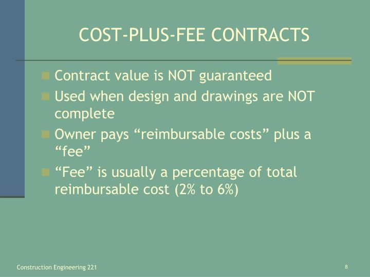 COST-PLUS-FEE CONTRACTS
