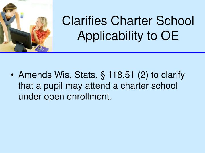 Clarifies Charter School Applicability to OE