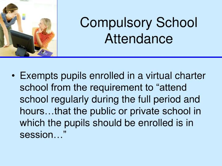 Compulsory School Attendance