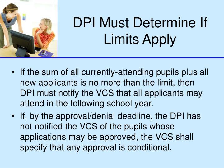 DPI Must Determine If Limits Apply