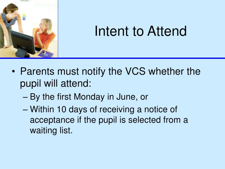 Intent to Attend