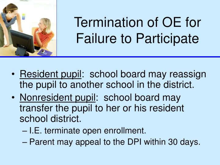 Termination of OE for Failure to Participate