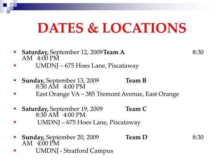 DATES & LOCATIONS